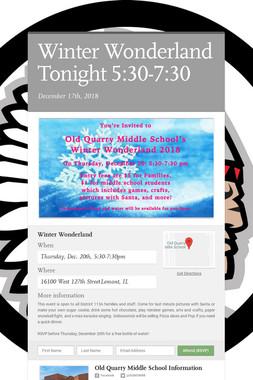 Winter Wonderland Tonight 5:30-7:30