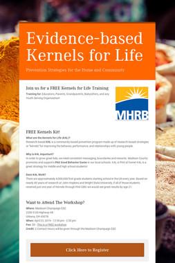 Evidence-based Kernels for Life