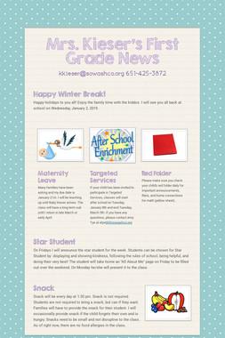 Mrs. Kieser's First Grade News