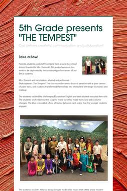 "5th Grade presents ""THE TEMPEST"""