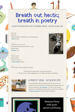 Breath out hectic; breath in poetry
