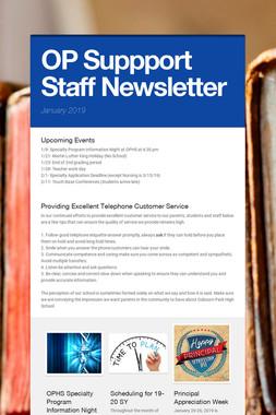 OP Suppport Staff Newsletter