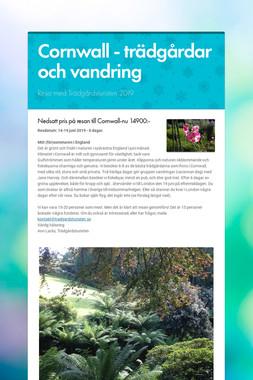 Cornwall - trädgårdar och vandring