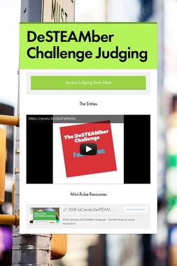 DeSTEAMber Challenge Judging
