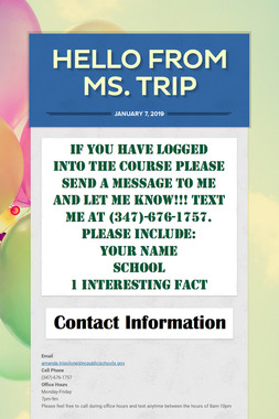 Hello From Ms. Trip