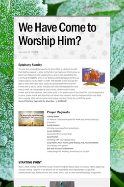 We Have Come to Worship Him?