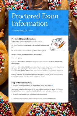Proctored Exam Information