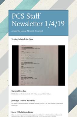 PCS Staff Newsletter 1/4/19