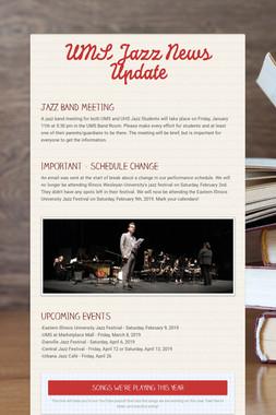 UMS Jazz News Update