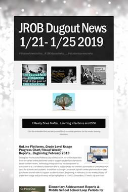 JROB Dugout News 1/21- 1/25 2019