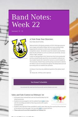 Band Notes: Week 22