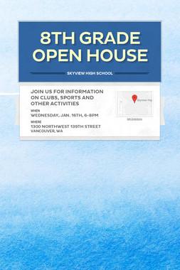 8th Grade Open House
