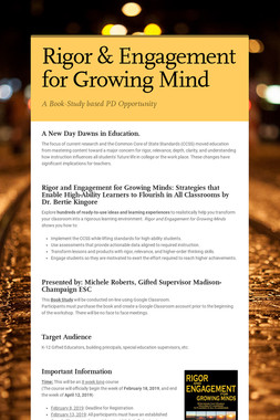 Rigor & Engagement for Growing Mind