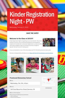 Kinder Registration Night - PW