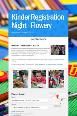 Kinder Registration Night - Flowery