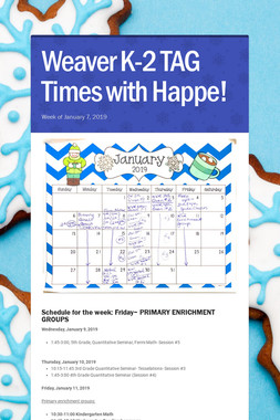 Weaver K-2 TAG Times with Happe!