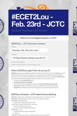 #ECET2Lou - Feb. 23rd - JCTC