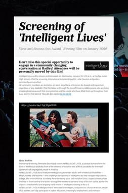 Screening of 'Intelligent Lives'