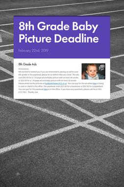 8th Grade Baby Picture Deadline