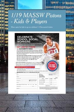 1/19 MASSW Pistons - Kids & Players