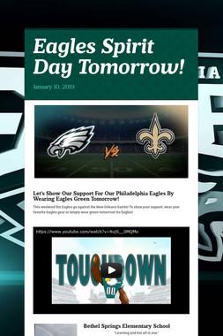 Eagles Spirit Day Tomorrow!