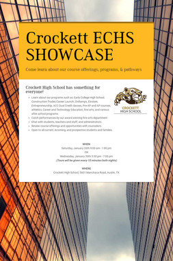 Crockett ECHS SHOWCASE