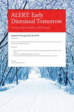 ALERT: Early Dismissal Tomorrow
