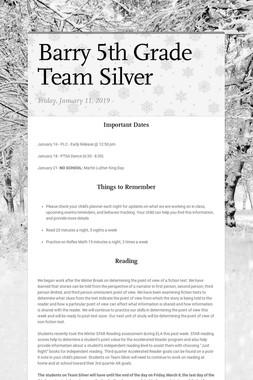 Barry 5th Grade        Team Silver