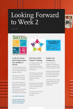 Looking Forward to Week 2