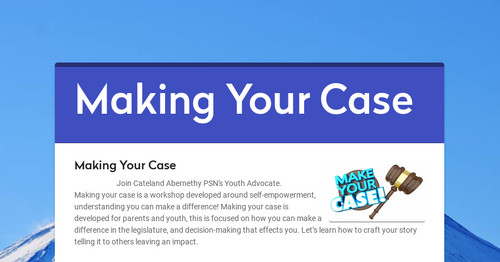 Making Your Case | Smore Newsletters