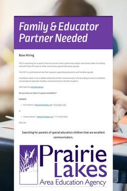 Family & Educator Partner Needed