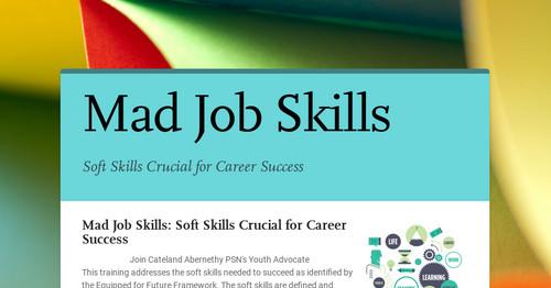 Mad Job Skills | Smore Newsletters