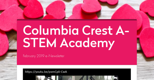 Columbia Crest A-STEM Academy | Smore Newsletters for Education