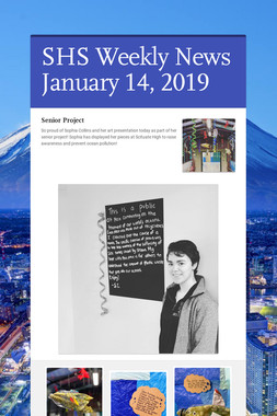SHS Weekly News January 14, 2019