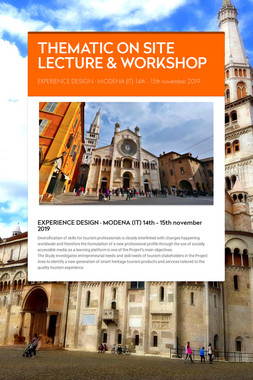 THEMATIC ON SITE LECTURE & WORKSHOP