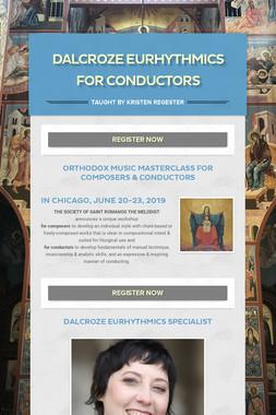Dalcroze Eurhythmics for Conductors