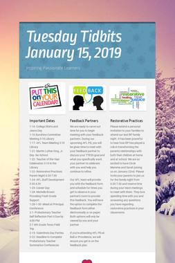 Tuesday Tidbits January 15,  2019