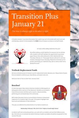 Transition Plus         January 21