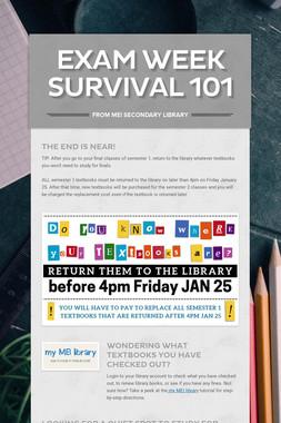 EXAM WEEK SURVIVAL 101