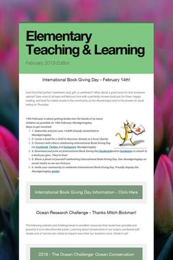 Elementary Teaching & Learning