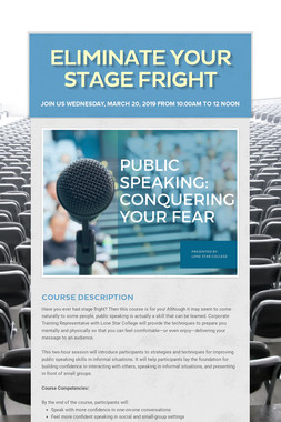 Eliminate Your Stage Fright