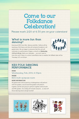 Come to our  Folkdance Celebration!