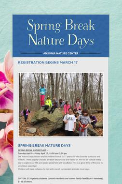Spring Break Nature Days
