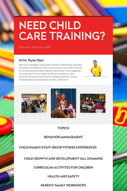 NEED CHILD CARE TRAINING?