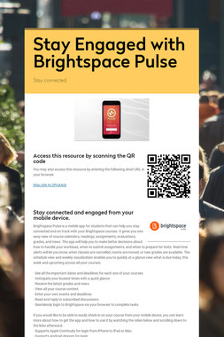 Stay Engaged with Brightspace Pulse