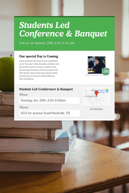 Students Led Conference & Banquet
