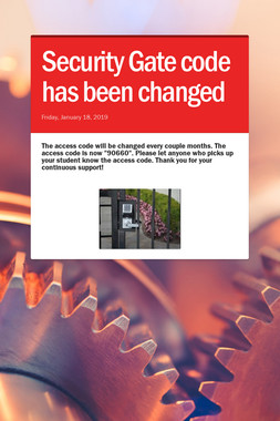 Security Gate code has been changed