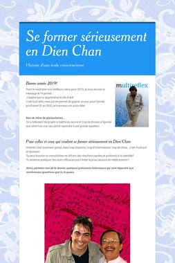Se former sérieusement en Dien Chan
