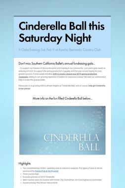 Cinderella Ball this Saturday Night
