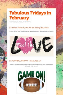 Fabulous Fridays in February